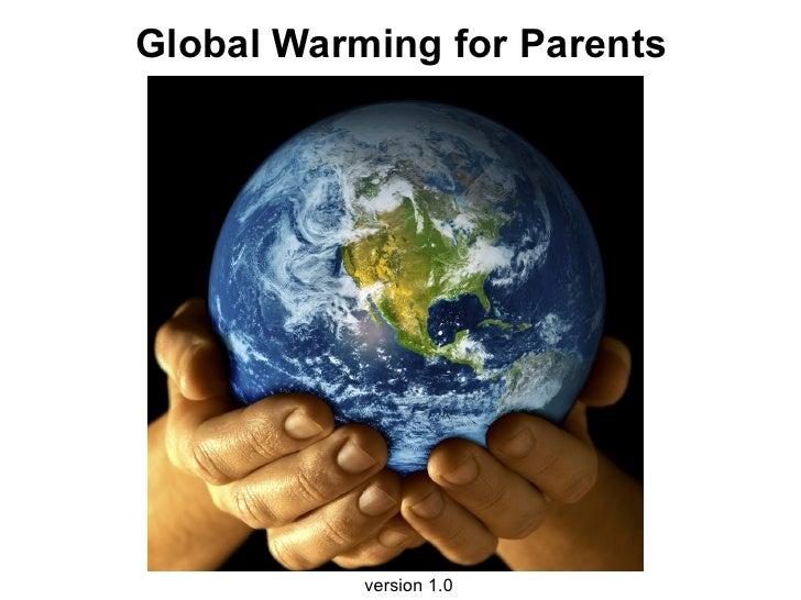 Global Warming for Parents                version 1.0
