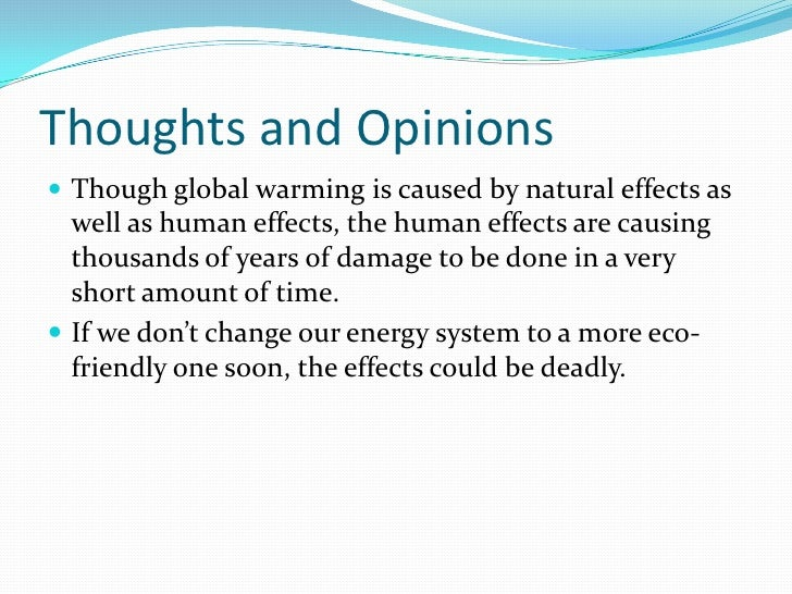 the effects of global warming will be beneficial essay Free essay: the effects of global warming on the great barrier reef introduction coral reefs around the world are in danger one of the causes is global.