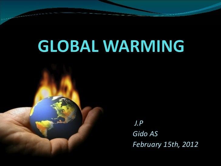J.P   Gido AS   February 15th, 2012