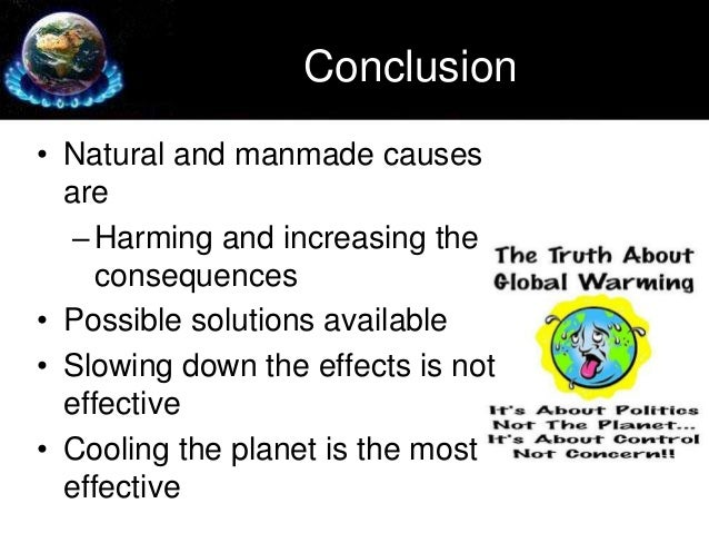 global warming 20 conclusionbull natural and manmade causes
