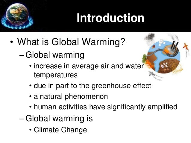 an introduction to the issue of the greenhouse effect The impact of industrial pollution on global  full scale industries and manufacturing units the issue of industrial  effect of greenhouse gases such.