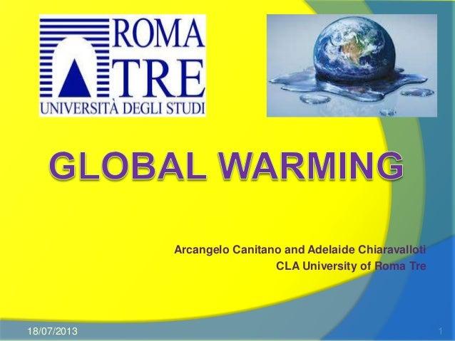 Arcangelo Canitano and Adelaide Chiaravalloti CLA University of Roma Tre 18/07/2013 1