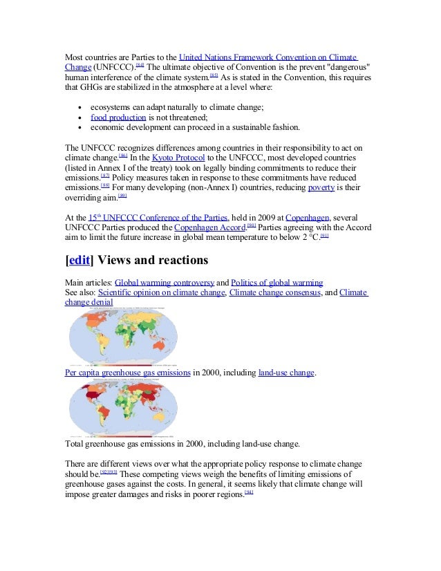 Most countries are Parties to the United Nations Framework Convention on Climate Change (UNFCCC).[84] The ultimate objecti...