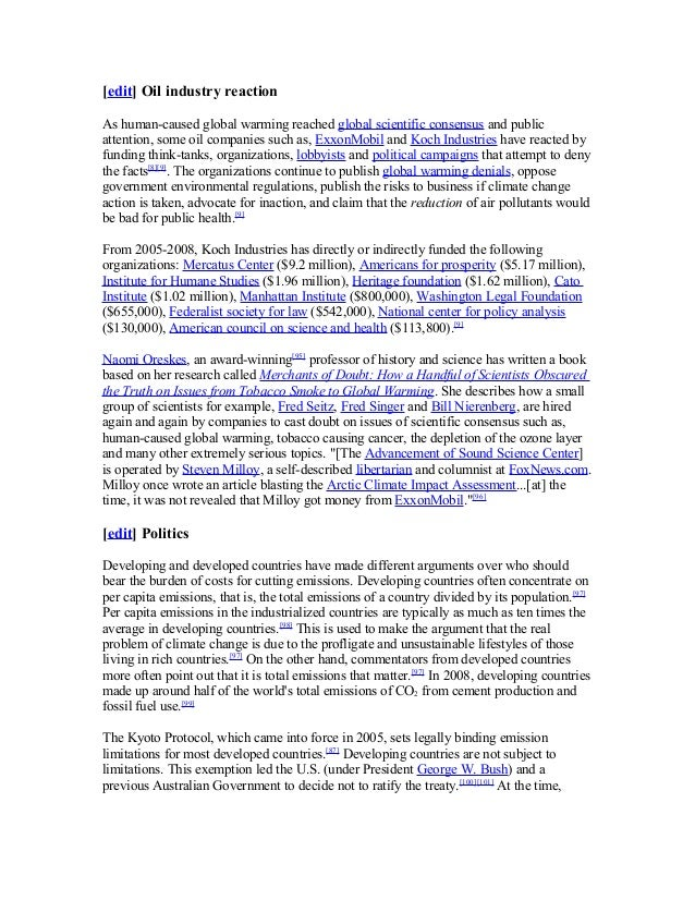 [edit] Oil industry reaction As human-caused global warming reached global scientific consensus and public attention, some...