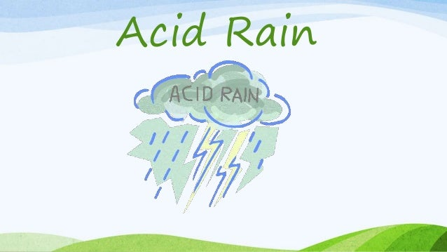 global warming  u0026 acid rain