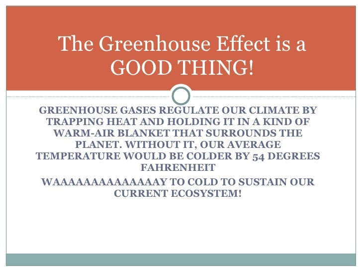 an overview of the global warming and the greenhouse effect As global warming progresses, natural resources will be further depleted, and there will be risks of wildlife extinctions, melting of the polar ice caps, coral bleaching and disintegration, floods and droughts, disease, economic disaster, sea level rise, population risks, unsustainable land, and more.