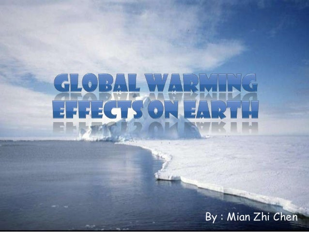 the effects of global warming on earth Global warming is happening now the planet's temperature is rising the trend is clear and unmistakable every one of the past 40 years has been warmer than the 20th century average 2016 was the hottest year on record.
