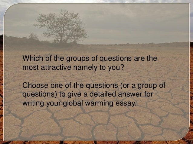 Global warming essay questions