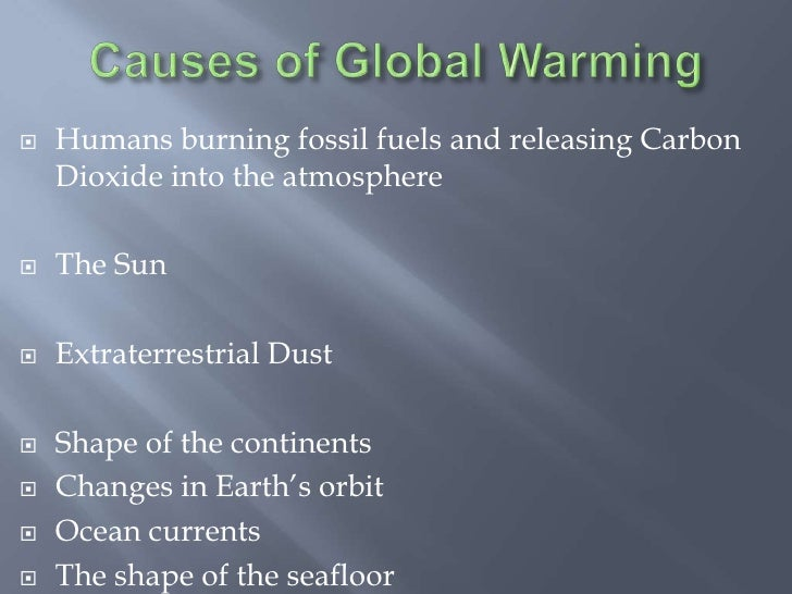an opinion on carbon dioxide emission as one of the causes of global warming If earth's atmosphere had no carbon dioxide or water vapor present within it, i feel   by absorption of infrared light emitted by the earth and earth's atmosphere,  397  human-caused global warming occurs when human activity.