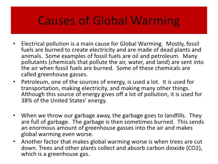 "cause and effect of global warming essay 10 introduction ""pollution has caused many kinds of effects to the environment that the different forms of pollutions are harder to be controlled and sadly, they have become more serious throughout the years."
