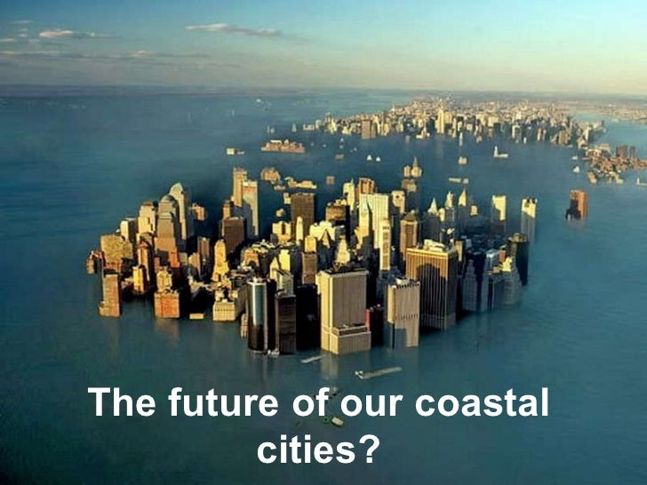 The future of our coastal cities?