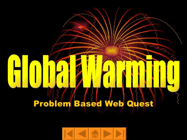 Problem Based Web Quest Global Warming
