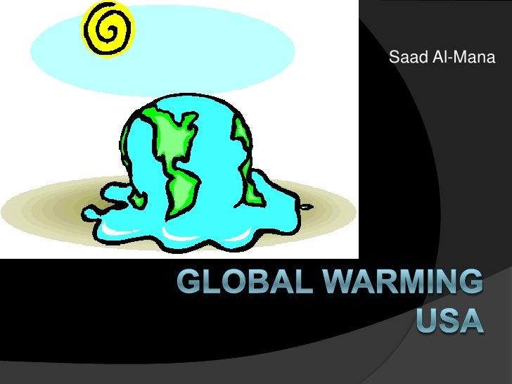 Saad Al-Mana<br />Global Warming USA<br />
