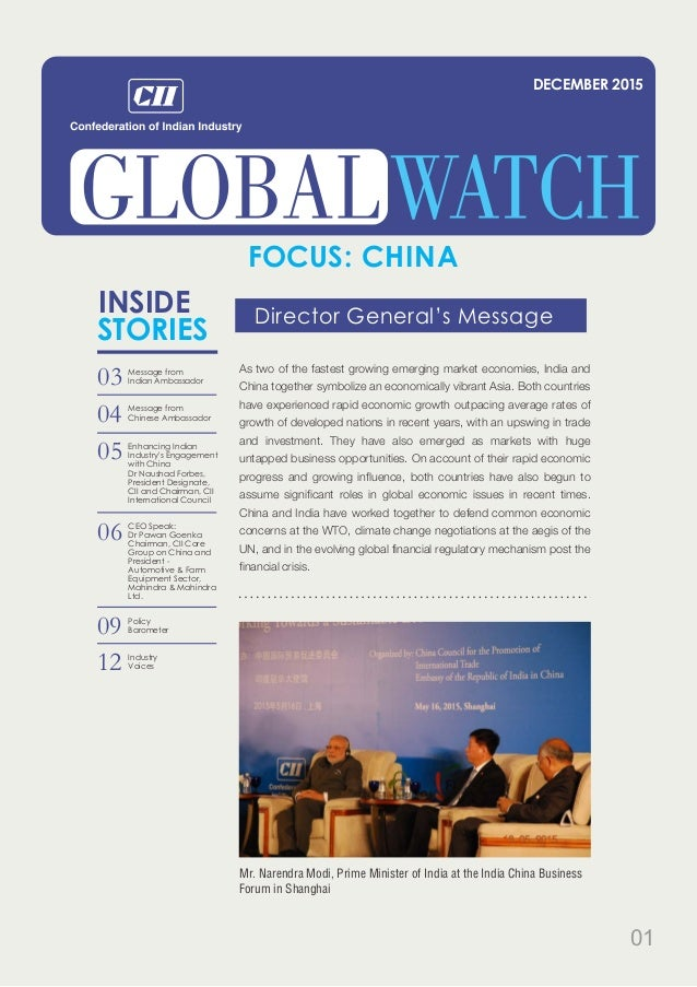 FOCUS: CHINA As two of the fastest growing emerging market economies, India and China together symbolize an economically v...