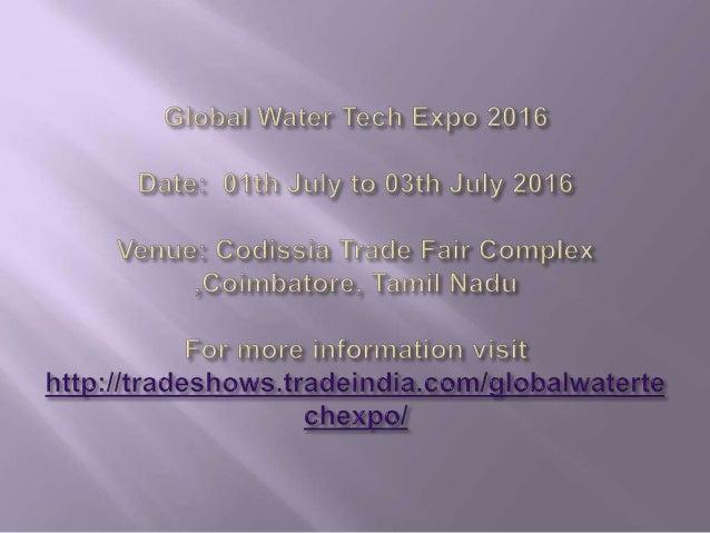 GLOBAL WATER TECH EXPO 2016 Slide 3