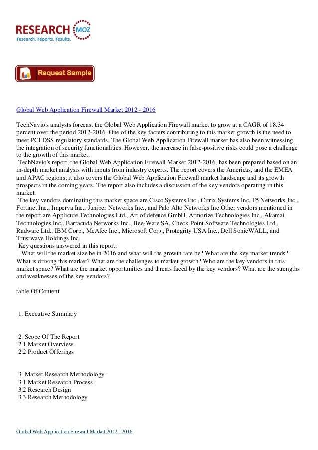 Global Web Application Firewall Market 2012 - 2016 TechNavio's analysts forecast the Global Web Application Firewall marke...