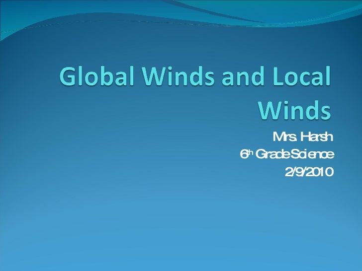 Mrs. Harsh 6 th  Grade Science 2/9/2010