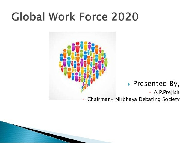 global workplace by 2020 Iss and the copenhagen institute for future studies have conducted research on the future of the global  2020 vision white books on  workplace of the.