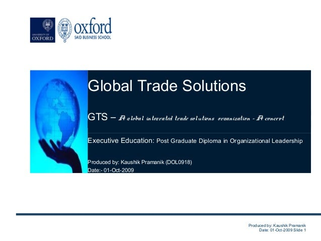 Global Trade Solutions      Global Trade SolutionsGTS – A global integrated trade solutions organization – A to thrive.   ...