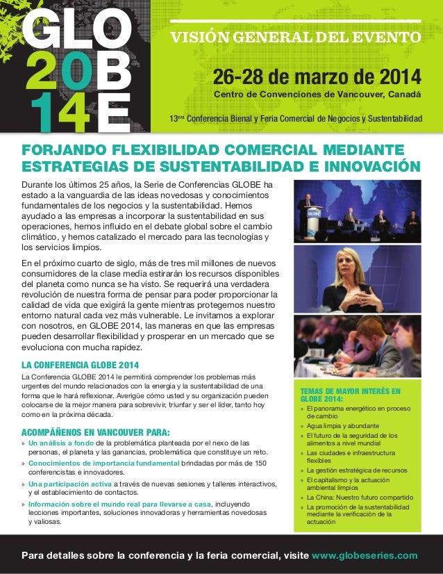 VISIÓN GENERAL DEL EVENTO 26-28 de marzo de 2014 Centro de Convenciones de Vancouver, Canadá Forjando flexibilidad comerci...