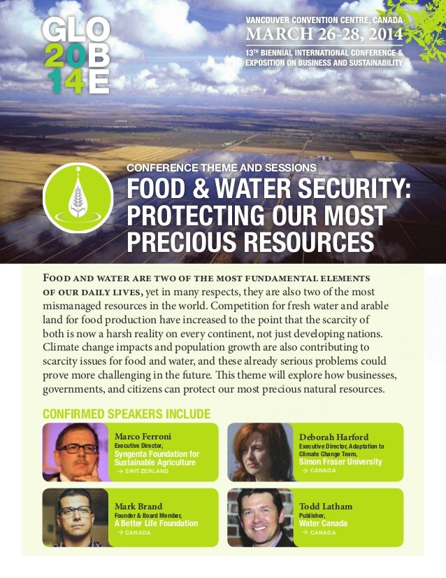 Conference Theme and Sessions  Food & Water Security: Protecting our Most Precious Resources Food and water are two of the...
