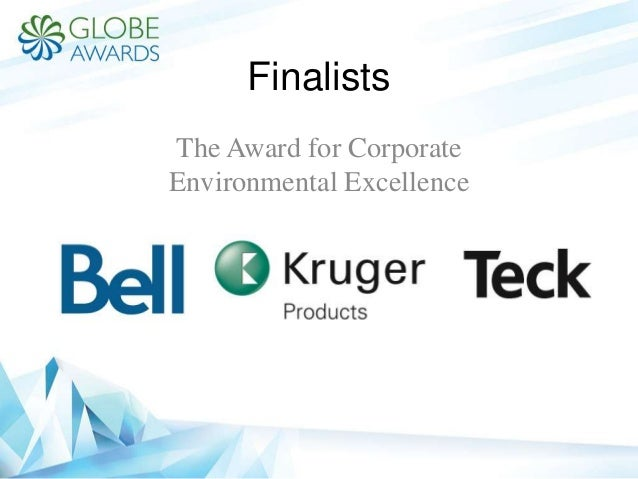 Finalists The Award for Corporate Environmental Excellence