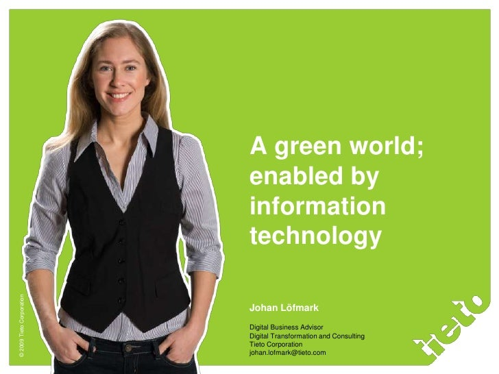 A green world;                            enabled by                            information                            tec...