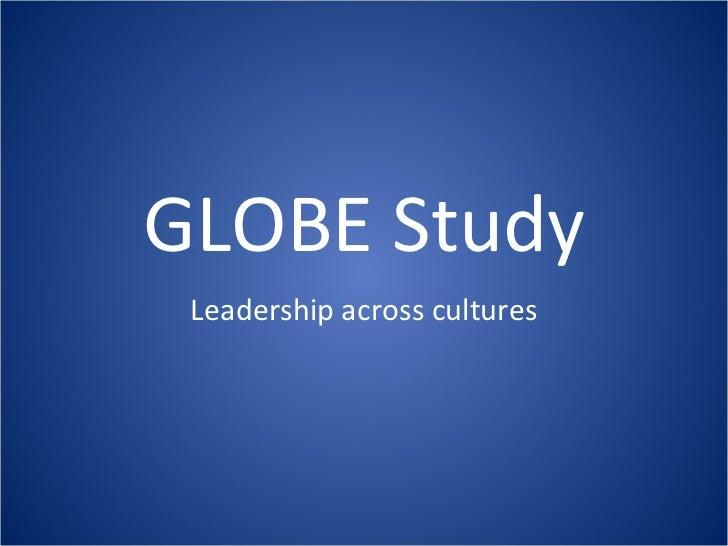 GLOBE Study Leadership across cultures
