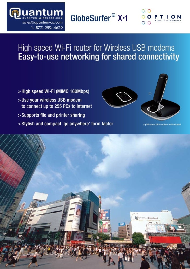 GlobeSurfer ® X.1   High speed Wi-Fi router for Wireless USB modems Easy-to-use networking for shared connectivity   > Hig...