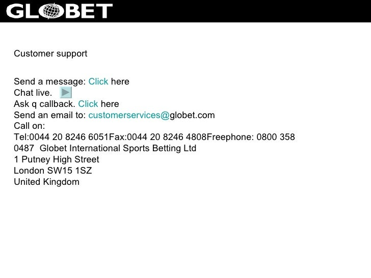 Globet international sports betting ltd contact dime superfecta betting strategies