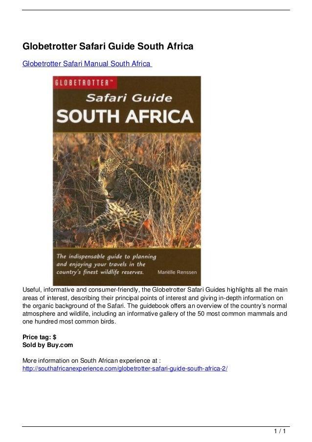 Globetrotter Safari Guide South Africa                                   Globetrotter Safari Manual South Africa          ...