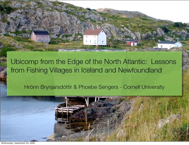 Ubicomp from the Edge of the North Atlantic: Lessons         from Fishing Villages in Iceland and Newfoundland            ...
