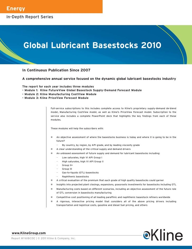 EnergyIn-Depth Report Series          Global Lubricant Basestocks 2010         In Continuous Publication Since 2007       ...