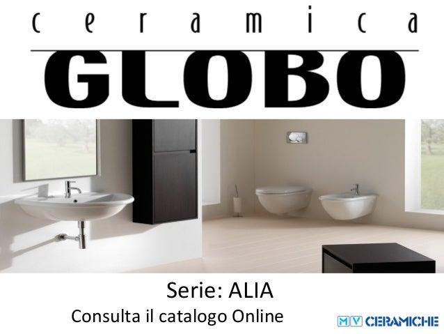 Ceramica Globo Alia