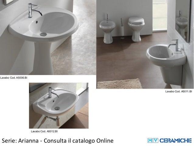 Ceramica Globo Serie Arianna.Ceramica Globo Arianna