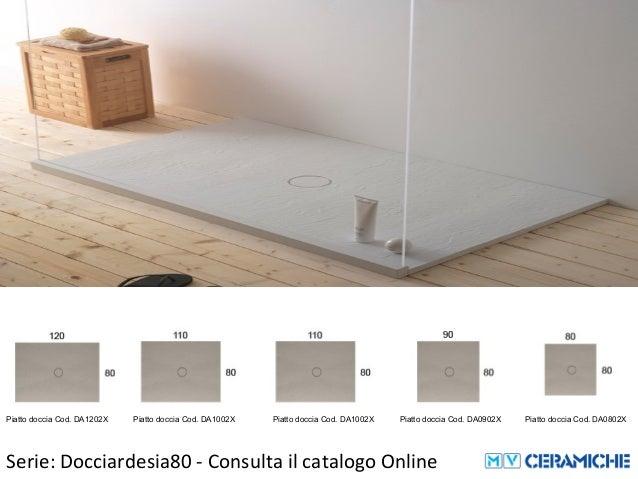 Globo Ceramica Piatti Doccia.Ceramica Globo Docciardesia 80cm