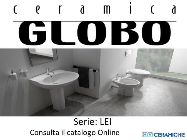 Ceramica Globo Serie Lei.Ceramica Globo Lei