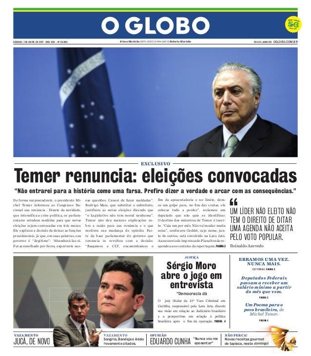 SÁBADO, 1 DE ABRIL DE 2017 ANO XCII - Nº 30.555 RIO DE JANEIRO OGLOBO.COM.BRIrineu Marinho (1876-1925) (1904-2003) Roberto...