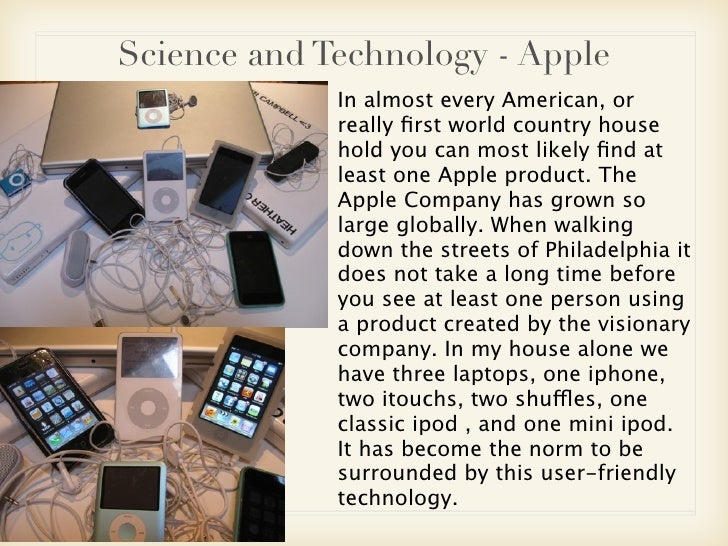apple globalization essay Sociological hype about cultural globalization, defined as the diffusion of cultural  values and ideas across  on an ibm or apple laptop, using windows 98[.