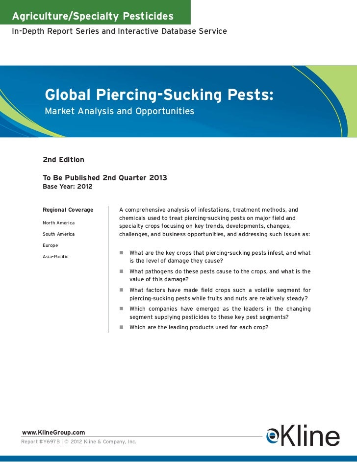 Agriculture/Specialty PesticidesIn-Depth Report Series and Interactive Database Service           Global Piercing-Sucking ...