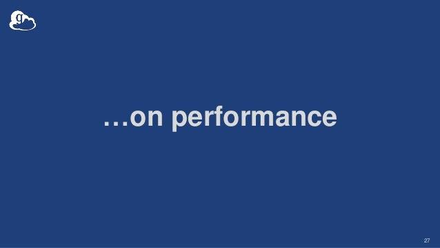 …on performance 27