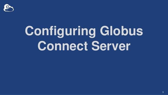 Configuring Globus Connect Server 9
