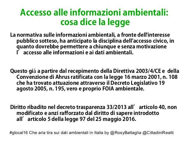 #glocal16 Che aria tira sui dati ambientali in Italia by @RosyBattaglia @CittadiniReatti Accesso alle informazioni ambient...