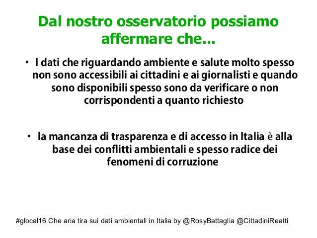 #glocal16 Che aria tira sui dati ambientali in Italia by @RosyBattaglia @CittadiniReatti Dal nostro osservatorio possiamo ...