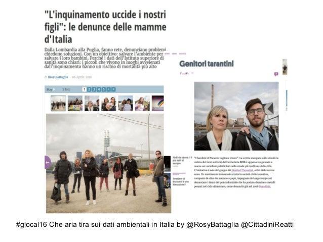 #glocal16 Che aria tira sui dati ambientali in Italia by @RosyBattaglia @CittadiniReatti