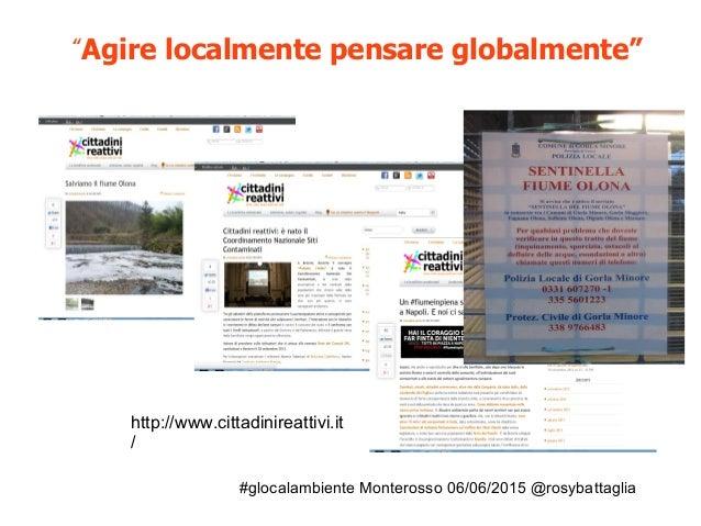 """#glocalambiente Monterosso 06/06/2015 @rosybattaglia """"Agire localmente pensare globalmente"""" http://www.cittadinireattivi.i..."""