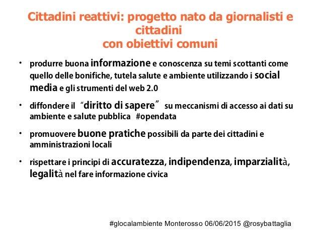 #glocalambiente Monterosso 06/06/2015 @rosybattaglia Cittadini reattivi: progetto nato da giornalisti e cittadini con obie...