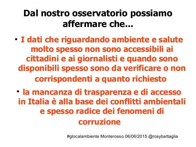 #glocalambiente Monterosso 06/06/2015 @rosybattaglia Dal nostro osservatorio possiamo affermare che...  I dati che riguar...