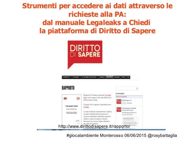 #glocalambiente Monterosso 06/06/2015 @rosybattaglia #Chiedi trasparenza e diritto accesso informazione
