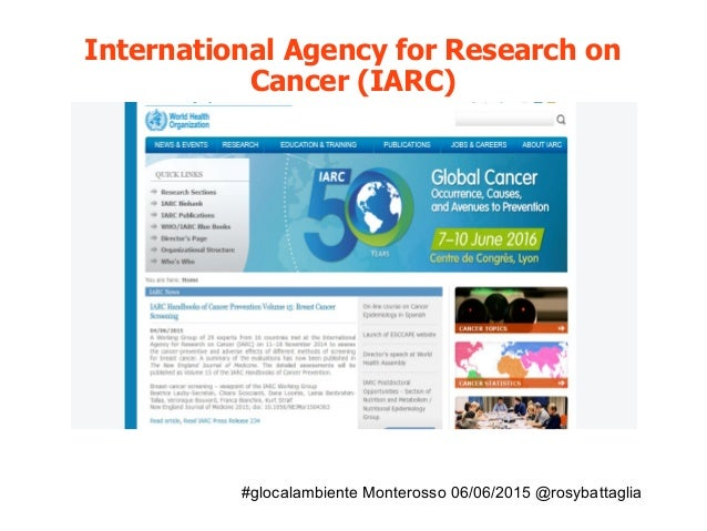 #glocalambiente Monterosso 06/06/2015 @rosybattaglia International Agency for Research on Cancer (IARC)